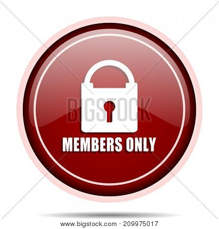 Members only red glossy round web icon. Circle isolated internet button for webdesign and smartphone applications.
