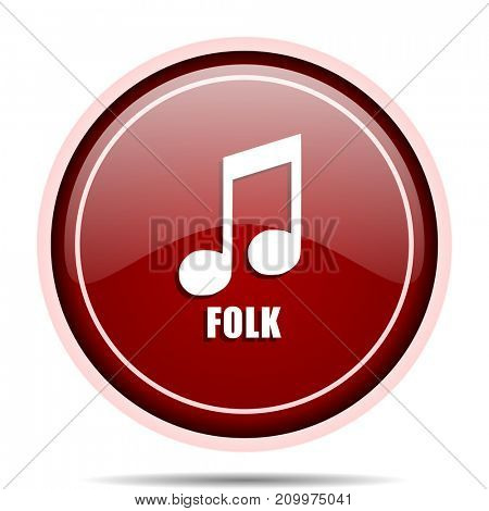 Folk music red glossy round web icon. Circle isolated internet button for webdesign and smartphone applications.