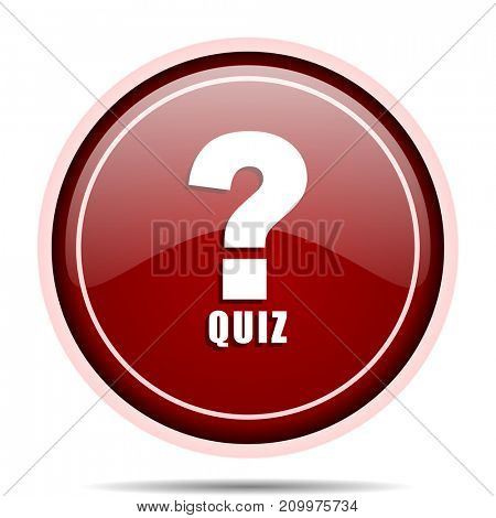 Quiz red glossy round web icon. Circle isolated internet button for webdesign and smartphone applications.