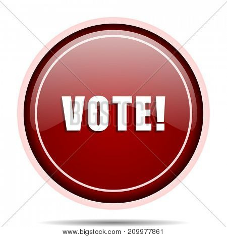 Vote red glossy round web icon. Circle isolated internet button for webdesign and smartphone applications.