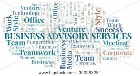 Business Advisory Services Word Cloud. Collage Made With Text Only.
