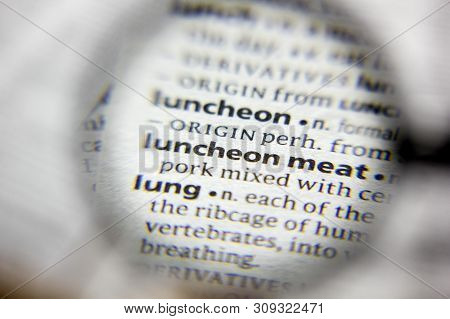 The Word Or Phrase Luncheon Meat In A Dictionary
