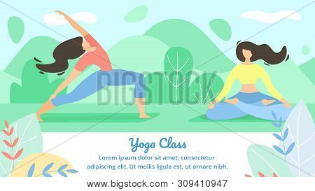 Beautiful Poster Inscription Yoga Class Flat. Flyer Girls Play Sports Together. Banner Flexibility A