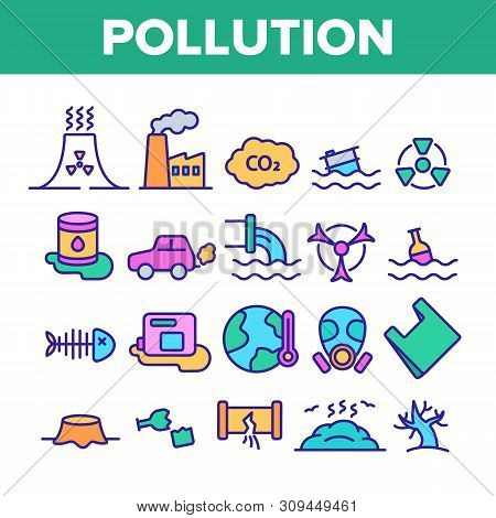 Pollution Of Environment Vector Thin Line Icons Set. Air, Water, Soil Pollution Problems Linear Pict