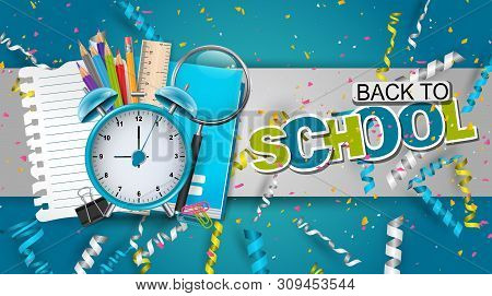 Back To School Design With Study Supplies And Falling Celebration Confetti And Colorful Ringlets. St