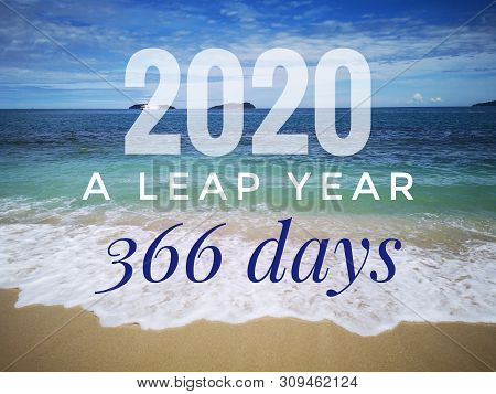 2020 A Leap Year With Additional One Day On February 29th And 366 Days In Lunar Calendar Design For