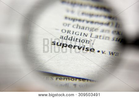 The Word Or Phrase Supervise In A Dictionary