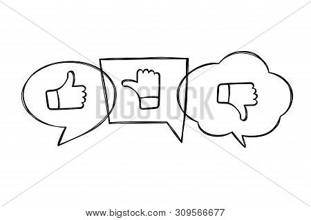 Hand Drawn Contoured Speech Bubbles With Thumbs Up And Down. Like, Dislike And Undecided Icons In Sk
