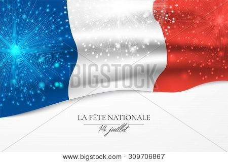 Vector Banner With Close-up Of French Flag, Tricolor Fireworks And Text