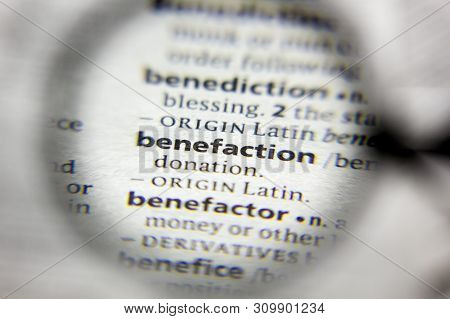 The Word Or Phrase Benefaction In A Dictionary