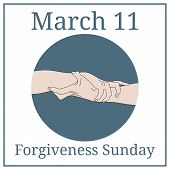 Forgiveness Sunday. March 11. March holiday calendar. Holding Hands. Team, partner, alliance concept. Relationship icon. Illustration for any design. poster