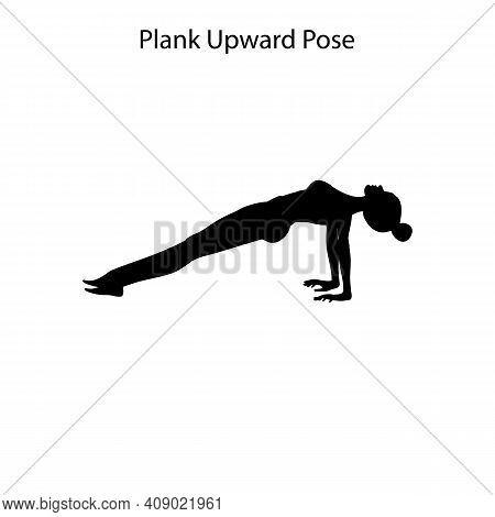 Plank Upward Pose Yoga Workout Silhouette On The White Background. Vector Illustration
