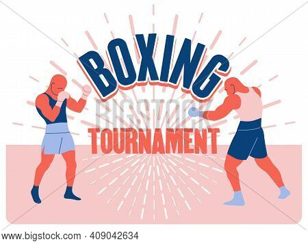 Boxing Tournament. Boxing Club And Martial Arts Sport Fight Vintage Poster, Logo, Emblem Design. Two