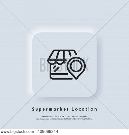 Supermarket Location Icon. Shop With Pinpoint Location. Grocery Store Nearby. Supermarket Logo. Vect