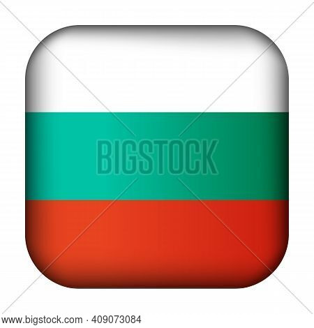 Glass Light Ball With Flag Of Bulgaria. Squared Template Icon. Bulgarian National Symbol. Glossy Rea