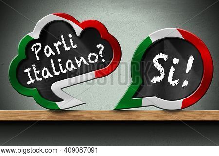 3d Illustration Of Two Speech Bubbles With Italian Flag And Question Parli Italiano? And Si! (do You