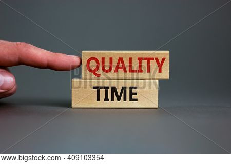 Quality Time Symbol. Wooden Blocks With Words 'quality Time'. Beautiful Grey Background. Businessman