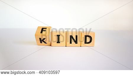 Find Your Kind Symbol. Turned Cubes With Words Find Kind. Beautiful White Table, White Background, C