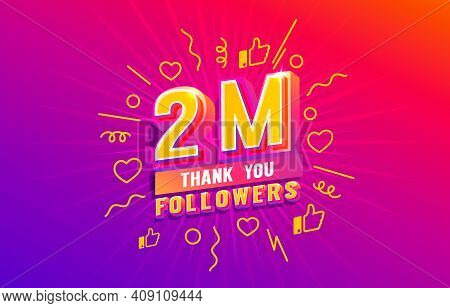 Thank You 2 Million Followers, Peoples Online Social Group, Happy Banner Celebrate, Vector