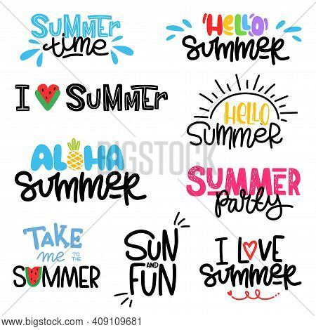 Set Of Different Phrases Written By Hand. Collection Of Lettering Aloha And Hello Summer. Sun And Fu