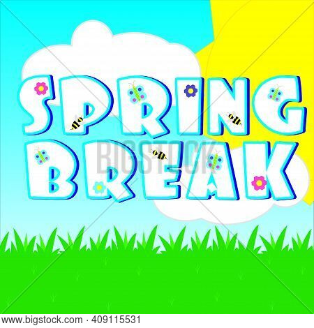 Groovy! The Sun Is Shining This Spring Break!
