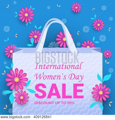 Womens Day 8 March International Holiday Celebration Sale Banner Flyer Or Greeting Card With Flowers