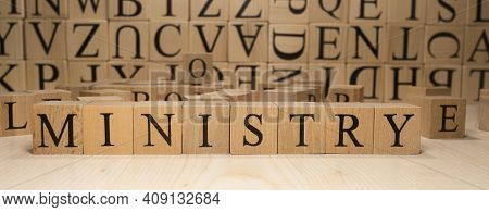The Word Ministry Is From Wooden Cubes. Economy State Government Terms. Closeup.