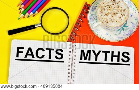 Facts - A True Event, Really Happened, Took Place, Proof For Making Responsible Decisions. Myths, Le
