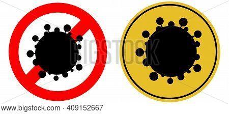 Danger Attention Sign Viral Danger. Warning. Virus On A Round Background. Vector Illustration.