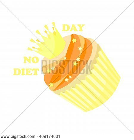 Postcard With A Delicious Yellow Cupcake For An International No Diet Day. Day When There Is A Tempt