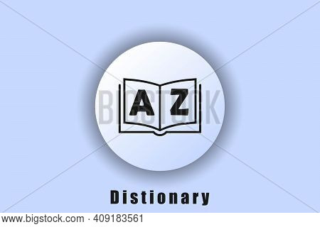 Book Icon. Dictionary Logo Dictionary Icon. Glossary. Library Icon. User Interface Icon. White Ui We