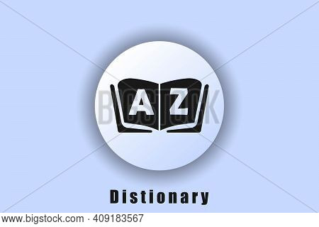 Dictionary Logo Dictionary Icon. Book Icon. Glossary. Library Icon. User Interface Icon. White Ui We