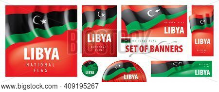 Vector Set Of Banners With The National Flag Of The Libya