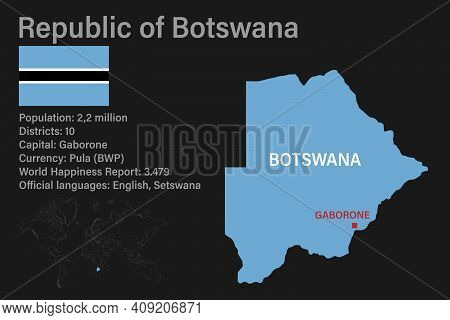 Highly Detailed Botswana Map With Flag, Capital And Small Map Of The World