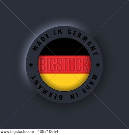 Made In Germany. Germany Made. Germany Emblem, Label, Sign, Button, Badge In 3d Style. German Flag.
