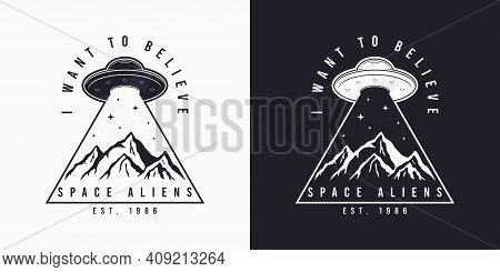 Ufo And Space Design For T-shirt With Spaceship, Mountains And Slogan Text. Typography Graphics For
