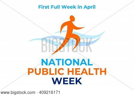 National Public Health Week. Vector Illustration, Bahher For Social Media. First Full Week In April.