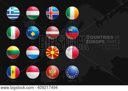 European Countries Flags Vector 3d Glossy Icons Set Isolated On Black Background Part 2. Official Na