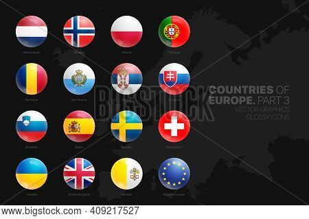 European Countries Flags Vector 3d Glossy Icons Set Isolated On Black Background Part 3. Official Na