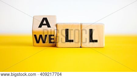 All Is Well Symbol. Turned Cubes With Words All Well. Beautiful Yellow Table, White Background, Copy