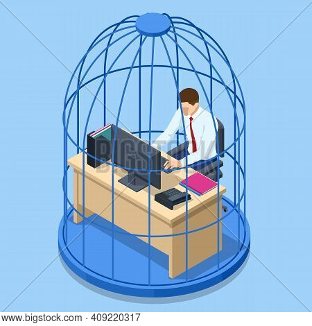 Isometric Business Man Working At Desk Trapped Inside Birdcage. Stress At Work. Overworked Business