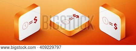 Isometric Time Is Money Icon Isolated On Orange Background. Money Is Time. Effective Time Management