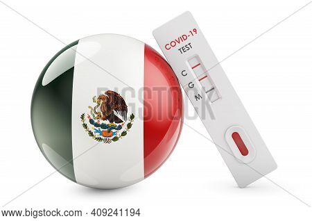 Diagnostic Test For Coronavirus In Mexico. Antibody Test Covid-19 With Mexican Flag, 3d Rendering Is