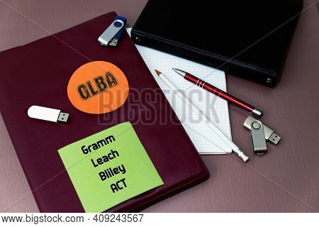 Acronym Glba Means The Gramm-leach-bliley Act Or Financial Services Modernization Act.