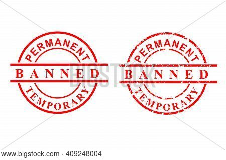 2 Style Vector, Clean And Rust Red Rubber Stamp, Permanent Banned, Isolated On White