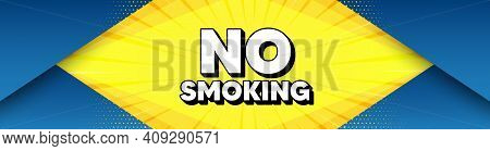 No Smoking Banner. Modern Background With Offer Message. Stop Smoke Sign. Smoking Ban Symbol. Best A