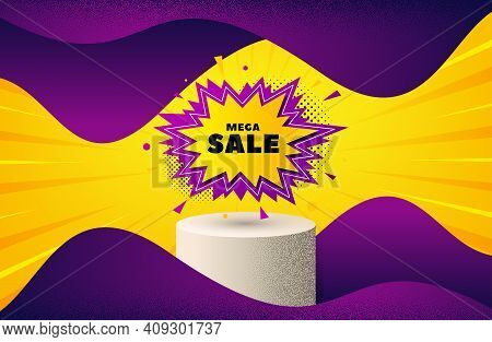 Mega Sale Sticker. Background With Podium Platform. Discount Banner Shape. Coupon Bubble Icon. Dotte
