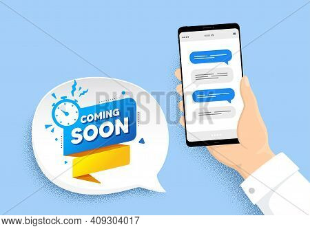 Coming Soon Paper Banner. Hand Holding Phone With Chat Messages. Timer Announcement Tag. New Open Ti