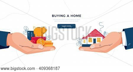 Buying A New Home Concept. Hands With A House And Money. Deal Sale, Purchase Of Real Property, Mortg