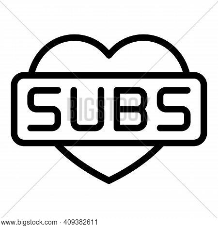 Favourite Subscribe Icon. Outline Favourite Subscribe Vector Icon For Web Design Isolated On White B